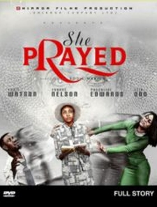 SHE PRAYED Poster