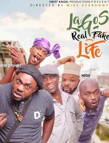 Lagos Real Fake Life Poster