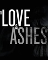 In Love and Ashes