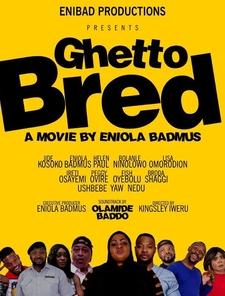 Ghetto Bred Poster