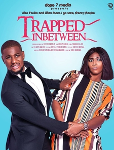 Trapped in Between Full Cast & Crew - nlist | Nollywood, Nigerian