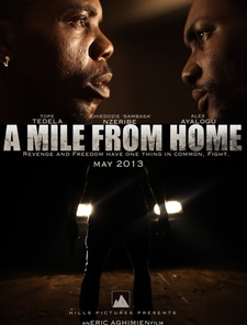 A Mile from Home Poster