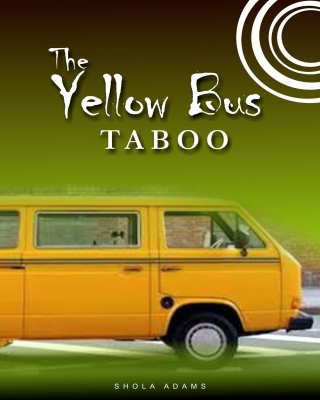 The Yellow Bus Taboo (Erotic Story) - Adult Only (18+)