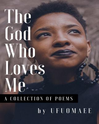 The God Who Loves Me