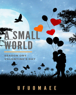 A Small World: Season One - Valentine's Day