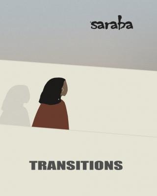 Saraba Magazine: Transitions