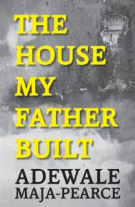 The House My Father Built