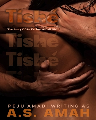 Tishe (The story of an exclusive call girl)