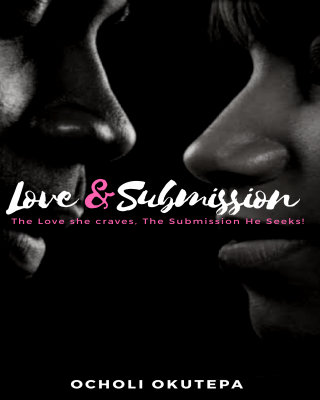 LOVE AND SUBMISSION