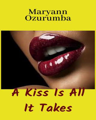 A Kiss ...