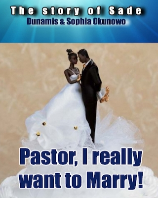 Pastor, I Really Want To Marry