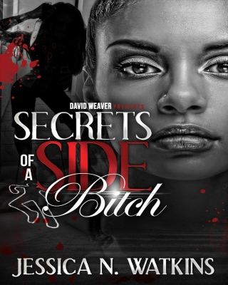 Secrets of a Side Bitch - Adult Only (18+)