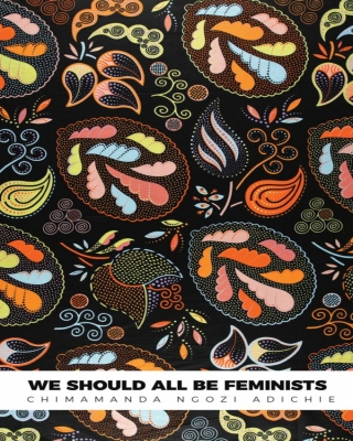 We Should All Be Feminists - #CNA