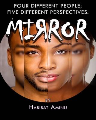 Mirror (COMPLETE)