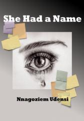 She Had...