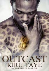 Outcast...