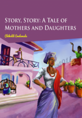 omenana.com: A Tale Of Mothers And Daughters By Chikodili Emelumadu #Ofilispeaks
