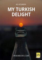 My Turk...