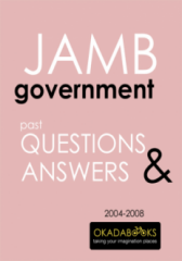 JAMB Government 2004 to 2008 Questions & Answers