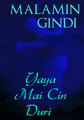 Yaya Mai Cin Duri - Adult Only (18+)