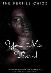 You, Me...