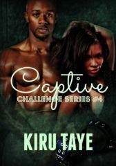 Captive...