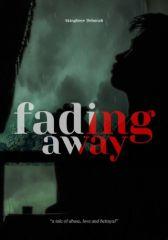 Fading ...