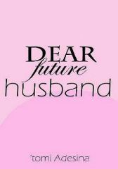 Dear Future Husband