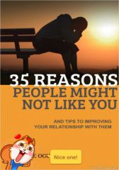 35 Reasons People Might Not Like You And Tips To Improving Your R