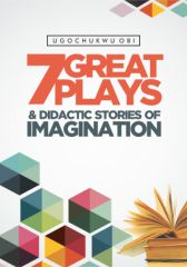 7 Great Plays and Didactic Stories of Imagination