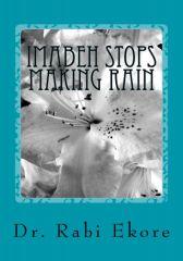 Imabeh Stops Making Rain