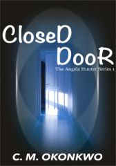 Closed Door (Angela Hunter Series, #1)
