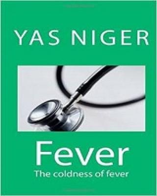 Fever: The coldness of fever (Book V)