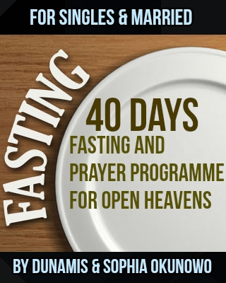 40 Days Fasting and Prayers for Singles and Married