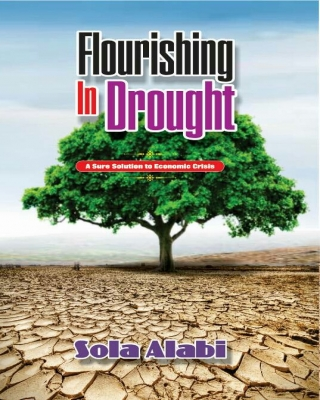 Flourishing in Drought: A Sure Solution to Economic Crisis - Adult Only (18+)