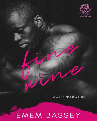 Fine Wine (Age Is No Bother #1)