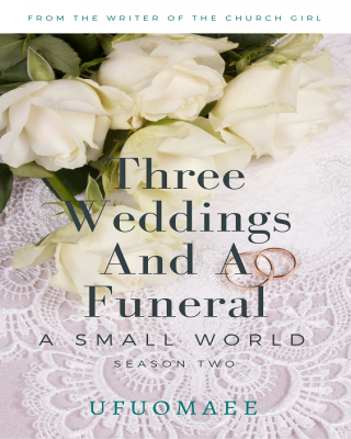 A Small World: Season Two - Three Weddings And A Funeral