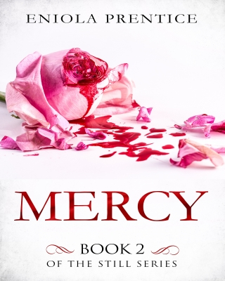 Mercy: Book two the Still series