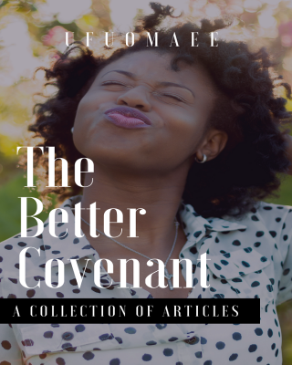 The Better Covenant