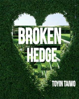 Broken Hedge
