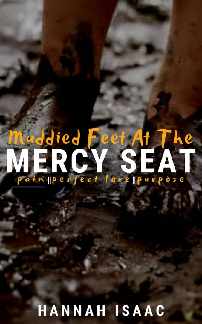 Muddied Feet At The Mercy Seat