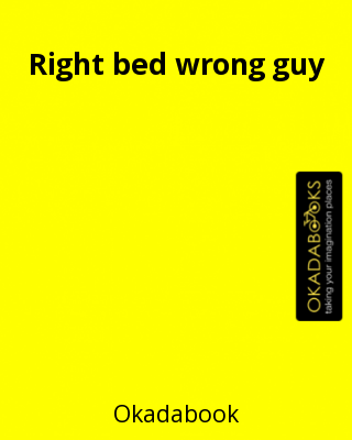 Right bed wrong guy