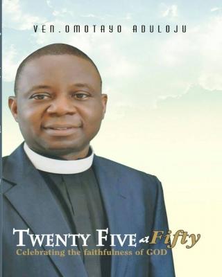 Twenty Five at Fifty: Celebrating the Faithfulness of God