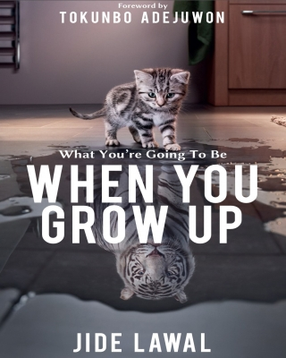 What You're Going To Be When You Grow Up
