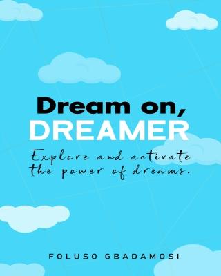 Dream o...