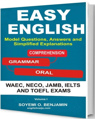 Easy English for WAEC, NECO, JAMB, IELTS and TOEFL (Full)