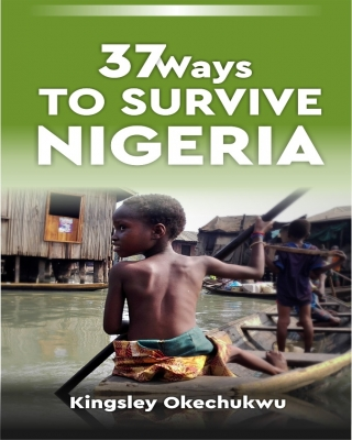 37 Ways To Survive Nigeria