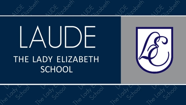 Laude The Lady Elizabeth School