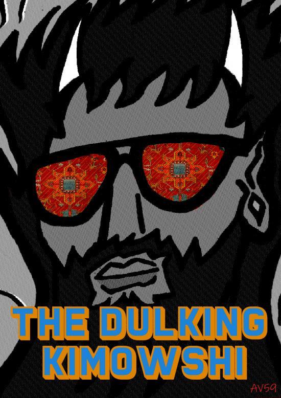 The Dulking Kimowshi