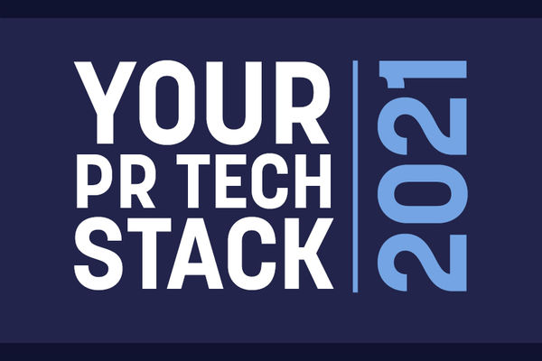 Your PR Tech Stack 2021